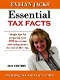 Essential Tax Facts 2011 Edition, Evelyn Jacks, 1897526512