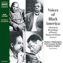 Voices of Black America: Historical Recordings of Speeches, Poetry, Humor and Drama 1908-1947