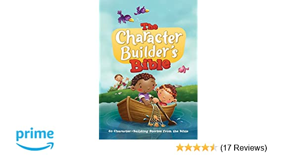 the character builder s bible 60 character building stories from