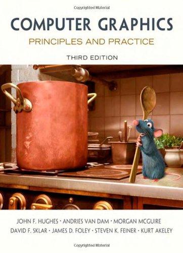 Computer Graphics: Principles and Practice, 3rd Edition by Andries van Dam , David F. Sklar , James D. Foley , John F. Hughes , Kurt Akeley , Morgan McGuire , Steven K. Feiner, Publisher : Addison-Wesley Professional