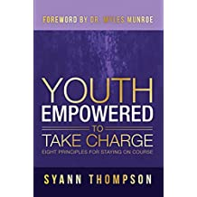 Youth Empowered To Take Charge: Eight Principles For Staying On Course