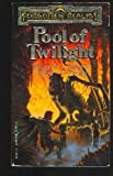 Pool of Twilight (Forgotten Realms, Book No 3)