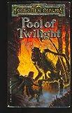 Pool of Twilight (Forgotten Realms)