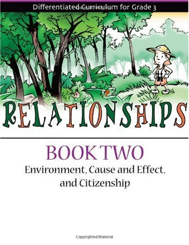 Relationships Book 2: Environment, Cause and Effect, and Citizenship (Differentiated Curriculum for Grade 3) ebook