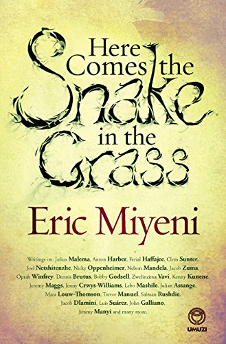 Here Comes The Snake In The Grass Kindle Edition By Eric Miyeni