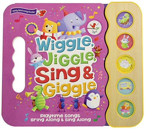 Wiggle, Jiggle, Sing & Giggle: Children's Sound Book (5 Button Sound) (Early Bird Song - Wings Kiddie