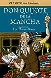 img - for Don Quijote de la Mancha (Clasicos Para Estudiantes/ Classics for Students) (Spanish Edition) book / textbook / text book