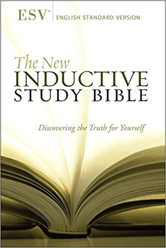 The New Inductive Study Bible Esv Precept Ministries