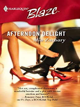 Afternoon Delight by [Zachary, Mia]