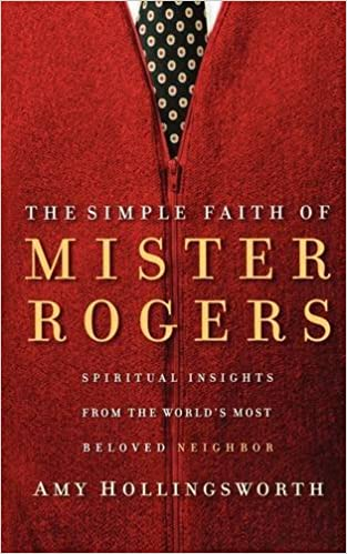 Image result for the simple faith of Mister Rogers Book Cover