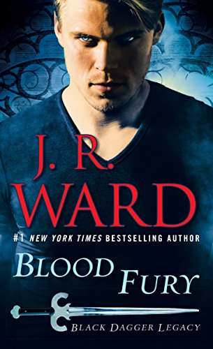 Book cover from Blood Fury: Black Dagger Legacy by J.R. Ward