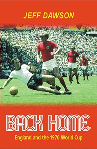 Back Home : England and the 1970 World ()