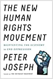 Image of The New Human Rights Movement: Reinventing the Economy to End Oppression