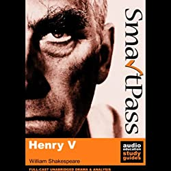 SmartPass Audio Education Study Guide to Henry V (Unabridged, Dramatised)