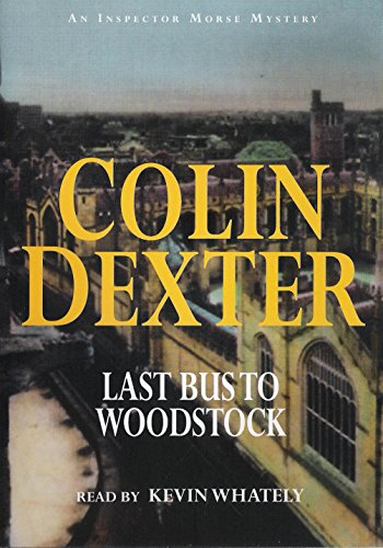 LAST BUS TO WOODSTOCK AUDIO CD (AN INSPECTOR MORSE MYSTERY)
