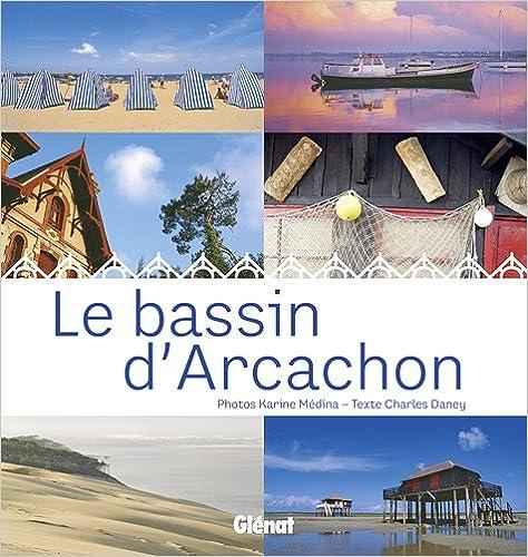 Livre gratuits Le bassin d'Arcachon pdf