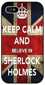 iPhone 4 / 4s Keep Calm and believe in Sherlock Holmes - black plastic case / Keep Calm, Motivation and Inspiration