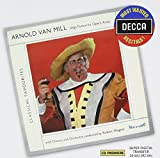 Most Wanted Recitals: Arnold Van Mill Sings Favourite Opera Arias