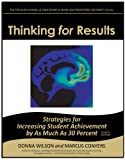 Thinking for Results: Strategies for Increasing Student Achievement by as Much as 30 Percent