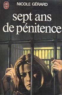 Sept ans de pénitence, Gérard, Nicole
