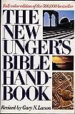 The New Ungers Bible Handbook