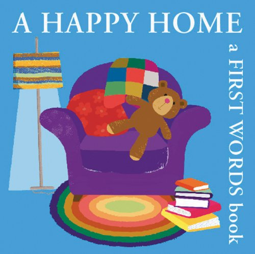 A Happy Home: A First Words Book (Boxer Concept Series) pdf
