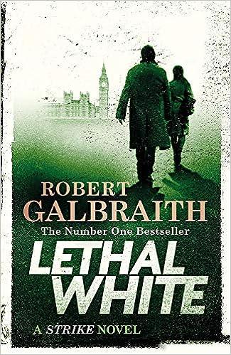 Lethal White: Cormoran Strike Book 4 Cormoran Strike 4: Amazon.es: Robert Galbraith: Libros en idiomas extranjeros
