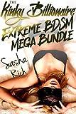 The Kinky Billionaire Extreme BDSM Mega Bundle: The Kinky Billionaire Complete Series