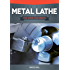 Metal Lathe for Home Machinists
