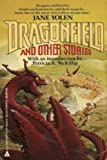 Dragonfield and Other Stories, Jane Yolen, 0441166229