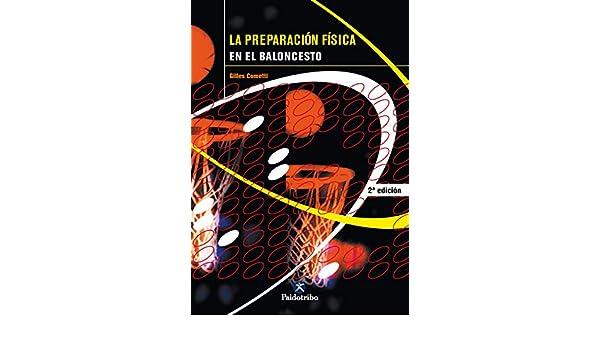 La preparación física en el baloncesto eBook: Gilles Cometti ...