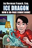 img - for Ice Dragon by Herman Esq Franck (2007-04-18) book / textbook / text book