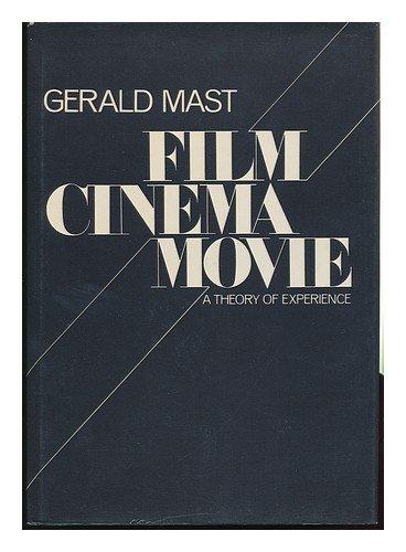 Film/cinema/movie: A theory of experience