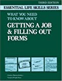What You Need to Know About Getting a Job & Filling Out Forms (Essential Life Skills)