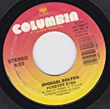 How Am I Supposed To Live Without You/Forever Eyes (NM 45 rpm)