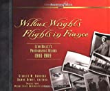 Wilbur Wright's Flights in France, Stan Kandebo and Dawne Dewey, 0071427392