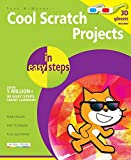 Cool Scratch Projects in easy steps