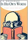 P. G. Wodehouse in His Own Words, Barry Day, 159020865X