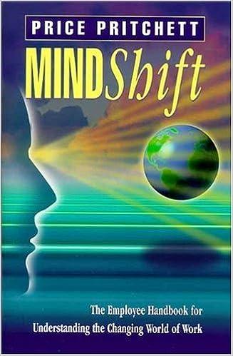 Mindshift the employee handbook for understanding the changing mindshift the employee handbook for understanding the changing world of work by price pritchett fandeluxe Gallery