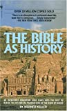 The Bible as History, Werner Keller, 0553279432