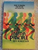 The Timothy Principle, Roy Robertson, 0891095500