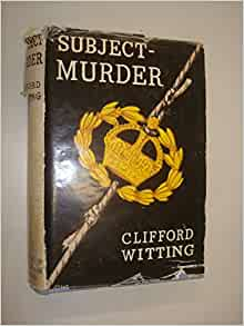 Subject- Murder: Clifford Witting: Amazon.com: Books