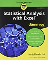Statistical Analysis with Excel For Dummies, 4th Edition Front Cover