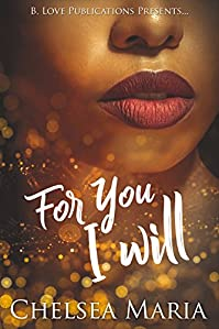For You I Will by Chelsea Maria ebook deal