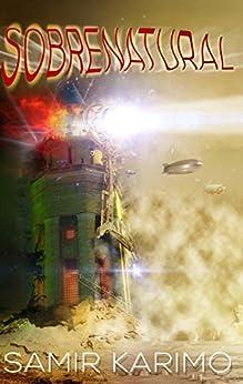 sobrenatural : supernatural surrealistical scary stories by [karimo, samir ]