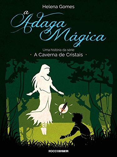 A adaga mágica (A Caverna de Cristais)