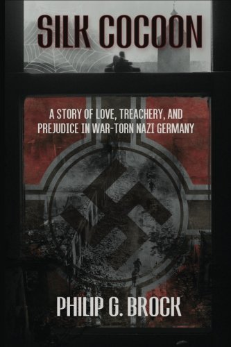 Price comparison product image Silk Cocoon: A Story of Love,  Treachery and Prejudice in War-torn Nazi Germany