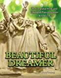 Beautiful Dreamer : The Completed Works and Unfulfilled Plans of Sculptor Lorado Taft, Young, Lynn Allyn, 0615656323