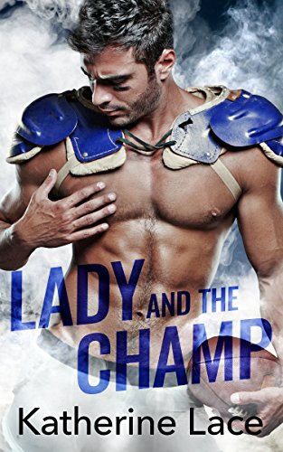 Lady and the Champ (Halloween College Stories)
