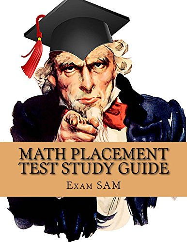 Math Placement Test Study Guide: 250 Practice Problems & Solutions
